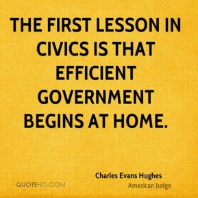charles-evans-hughes-judge-the-first-lesson-in-civics-is-that