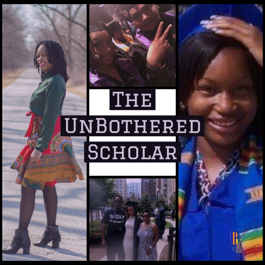 Press Play: The Unbothered Scholar Podcast Episode 1