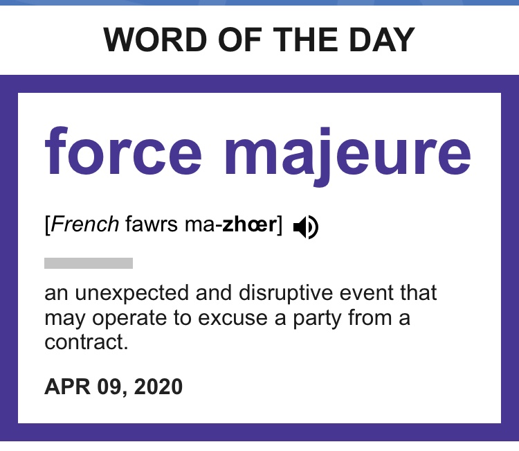 Word of The Day: Force Majeure